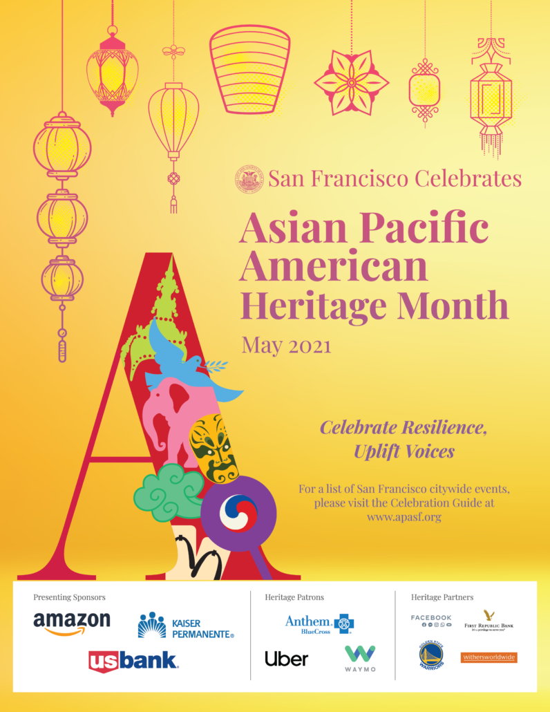 San Francisco's 2021 celebration of Asian Pacific American Heritage Month