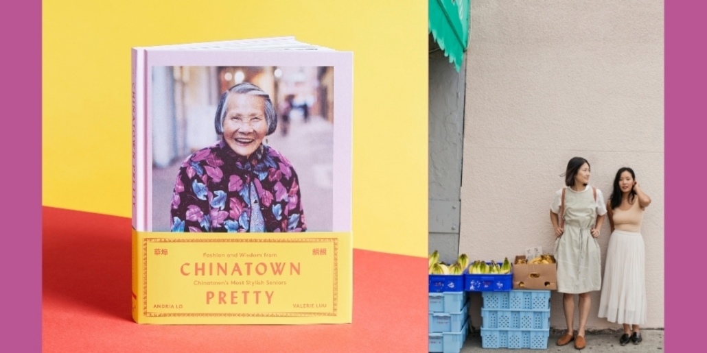 Author: Andria Lo and Valerie Luu Chinatown Pretty