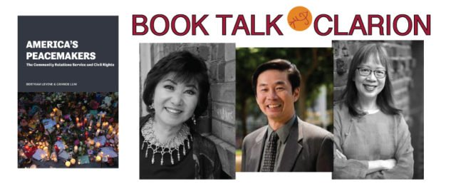Book Talk: Grande Lum–America's Peacemakers: The Community Relations Service and Civil Rights