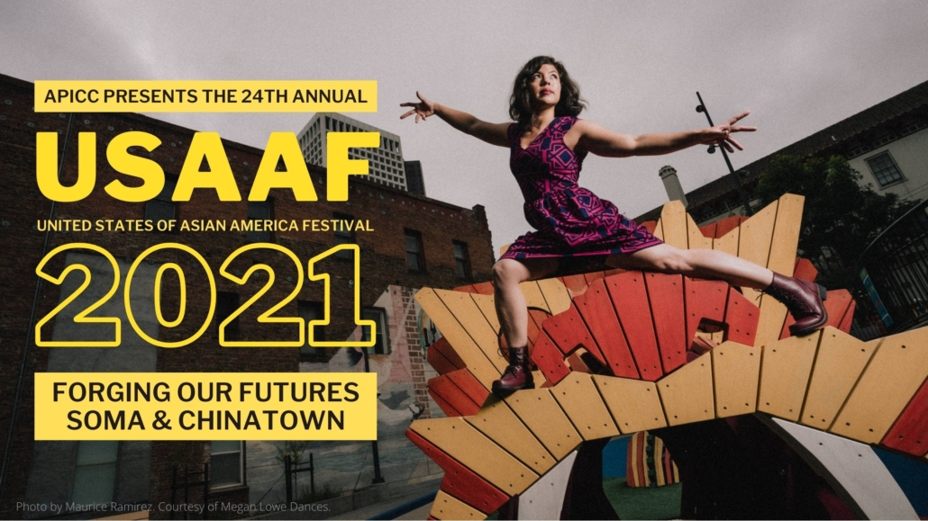 24th Annual United States of Asian America Festival: Forging Our Futures - SoMa & Chinatown
