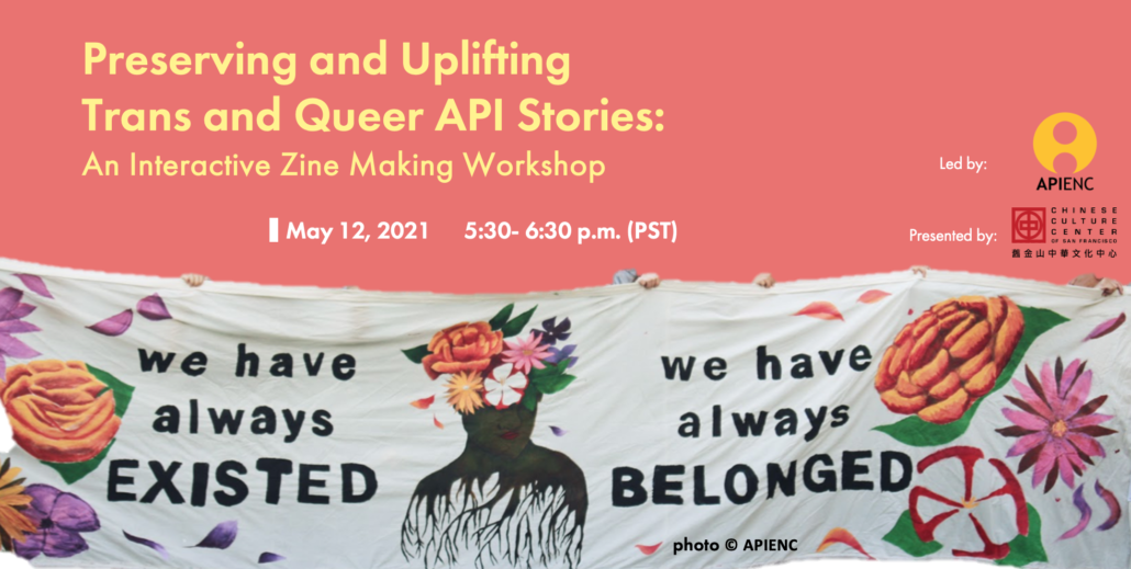 Preserving and Uplifting Trans and Queer API Stories: An interactive zine making workshop